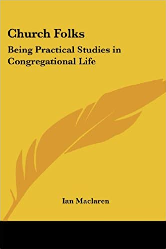 Church Folks: Being Practical Studies in Congregational Life