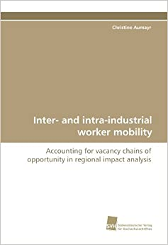 Inter- and intra-industrial worker mobility: Accounting for vacancy chains of opportunity in regional impact analysis