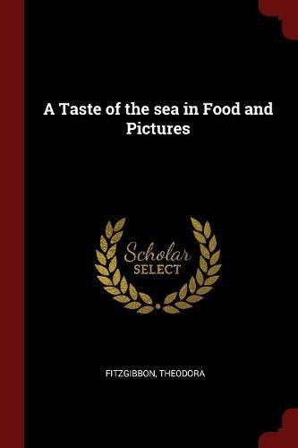 Read Online A Taste of the sea in Food and Pictures PDF