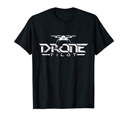 Drone Pilot T-Shirt Gift Tshirt Quadcopter Tee Fly