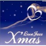 LOVE JAZZ CHRISTMAS
