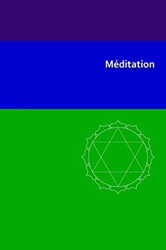 Méditation (Initiation) (Volume 2) (French Edition)