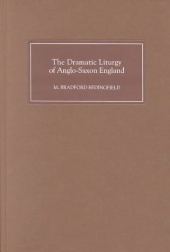 The Dramatic Liturgy of Anglo-Saxon England (1)