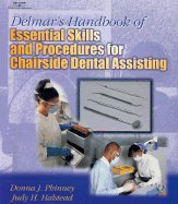 Delmar`s Handbook of Essential Skills & Procedures for Chairside Dental Assisting [PB,2001]