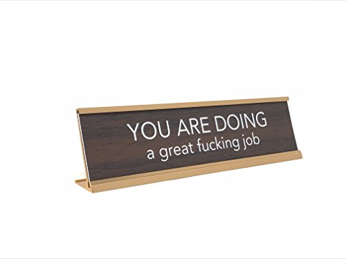 Aahs Engraving You Are Doing A Great Fucking Job Novelty Nameplate Style Desk Sign  Brown