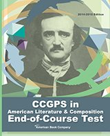 CCGPS in American Literature and Composition: 2014-2015 Edition