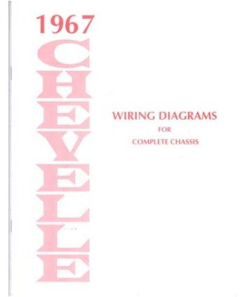 amazon com: 1967 chevrolet chevelle wiring diagrams schematics: everything  else