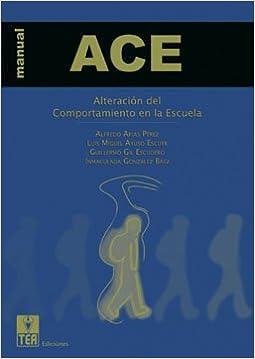 Libros de ingles gratis para descargar ACE, Alteración del Comportamiento en la Escuela (Publicaciones de psicología aplicada) PDF RTF DJVU