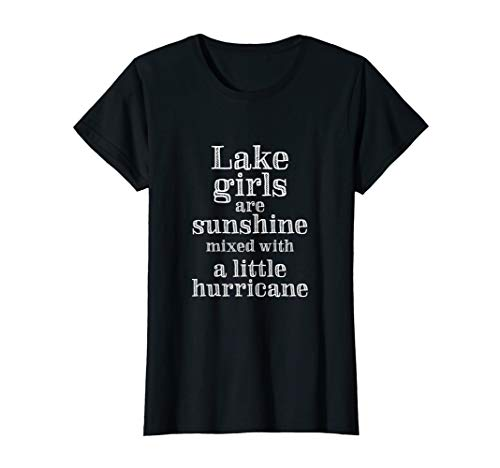Womens Lake Bum Shirt | Lake Life Shirt | Lake Girls Are Sunshine (Girl Lake)