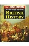The Hutchinson Illustrated Encyclopedia of British History, , 1579581072