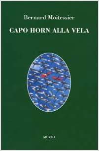 Descargar Desde Utorrent Capo Horn Alla Vela. 14000 Miglia Senza Scalo Libro PDF