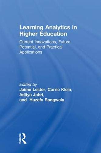 Learning Analytics in Higher Education: Current Innovations, Future Potential, and Practical Applications-cover