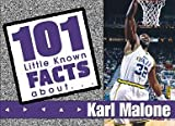 101 Little Known Facts about Karl Malone, Dale Ratermann, 1571671501