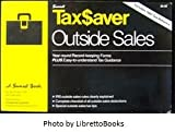 img - for Taxsaver Outside Sales/Year-Round Record-Keeping Forms Plus Easy-To-Understand Tax Guidance, Includes 1987 Tax Reforms book / textbook / text book