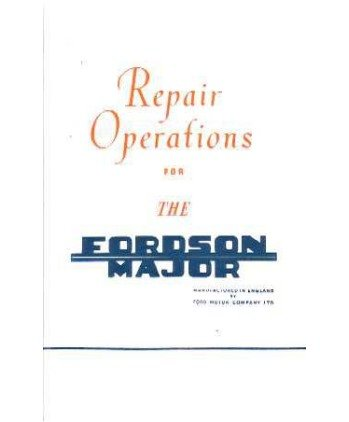 Amazon.com: Fordson Major Tractor Repair Shop & Service Manual 1953 1954 1955 1956 1957 1958 1959 1961 Guide: Automotive