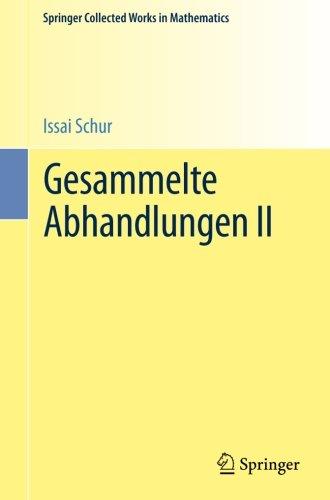 Download Gesammelte Abhandlungen II (Springer Collected Works in Mathematics) (German Edition) pdf