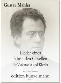 Mahler: Songs of a Wayfarer (arr  for cello and     - Amazon com