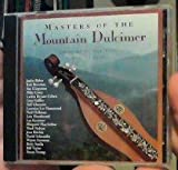 Masters of the Mountain Dulcimer Vol.1