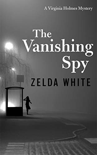 The Vanishing Spy (A Virginia Holmes Cozy Mystery)