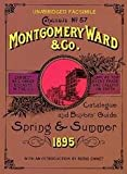 img - for Montgomery Ward & Co. Catalogue And Buyers' Guide - Spring & Summer 1895 - Catalogue No. 57 - Unabridged Facsimile book / textbook / text book
