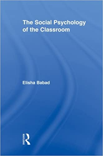 The Social Psychology of the Classroom (Routledge Research in Education)
