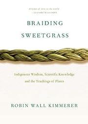 Braiding Sweetgrass[BRAIDING…