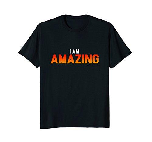 I Am Amazing Self Worth Confidence T shirt ()