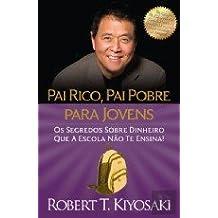 HISTORIAS DE SUCESSO DO PAI RICO - CASOS REAIS DE