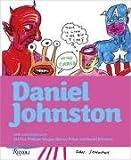 Daniel Johnston, Philippe Vergne, Jad Fair, Harvey Pekar, 0847832309