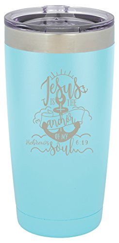 Jesus is the Anchor of My Soul - Hebrews 6:19-20 ounce Double wall vacuum insulated tumbler - Tons of colors by Griffco Supply (Light Blue)