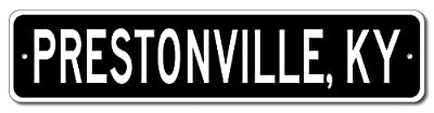 Custom Aluminum Sign PRESTONVILLE, KENTUCKY US City and State Name Sign