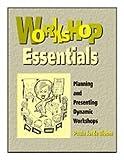 Workshop Essentials, Paula Jorde Bloom, 0962189448
