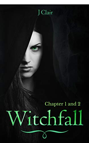 Witchfall: Chapter 1 and 2