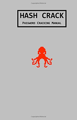 Read Online Hash Crack: Password Cracking Manual PDF