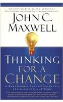Thinking for a Change: 11 Ways Highly Successful People Approach Life and Work pdf epub
