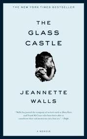 Read Online The Glass Castle: A Memoir 1st (First) Edition ebook