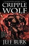 Cripple Wolf, Jeff Burk, 1936383861