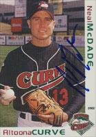 Neal McDade Altoona Curve - Pirates Affiliate 2002 Grandstand Autographed Card - Minor League Card. This item comes with a certificate of authenticity from Autograph-Sports. Autographed