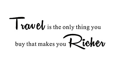 Travel is the only thing you buy that makes you richer Home Mural Quote Saying Inspirational Vinyl Wall Sticker Decals Transfer Words Lettering Decor Uplifting