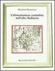 Lalimentazione contadina nellalto Medioevo (Nuovo Medioevo)