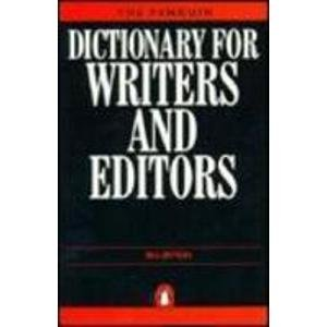 Dictionary for Writers and Editors, The Penguin (Dictionary, Penguin)
