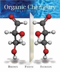 Organic Chemistry (Brown, Foote, Iverson)