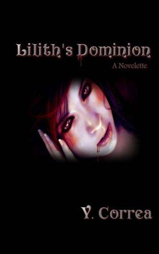 Download Lilith's Dominion: A Novelette pdf epub