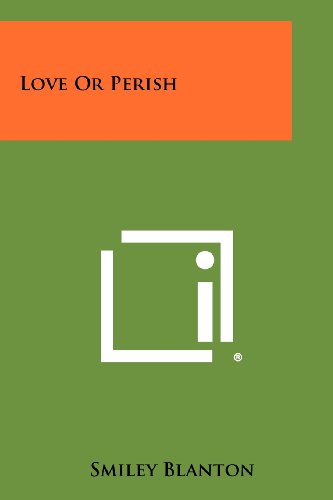Love Or Perish by Smiley Blanton
