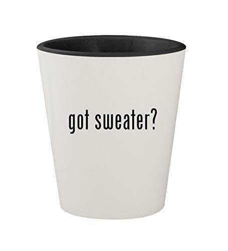 got sweater? - Ceramic White Outer & Black Inner 1.5oz Shot Glass