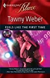 img - for Feels Like The First Time (Dressed To Thrill, Blaze #492) book / textbook / text book