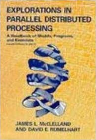 Explorations in Parallel Distributed Processing - IBM version (Bradford Books) – March 10, 1988