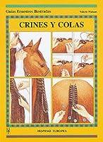 Crines Y Colas (Guías Ecuestres