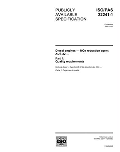 ISO/PAS 22241-1:2005, Diesel engines - NOx reduction agent