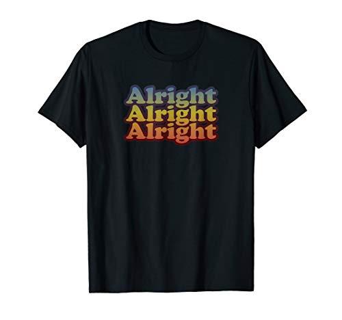 Vintage Retro 70's Alright T-Shirt - Classic Movie Quote